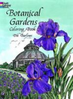 Botanical Gardens Coloring Book [Dover Nature Coloring Book] by  , Paperback