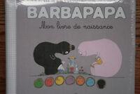 Barbapapa - Mon livre de naissance - Les Livres du Dragon d'Or