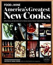 FOOD & WINE America's Greatest New Cooks: Spectacular Recipes with Fresh Ideas F