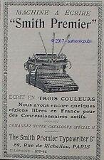 PUBLICITE SMITH PREMIER MACHINE A ECRIRE 3 COULEURS DE 1911 FRENCH AD PUB RARE