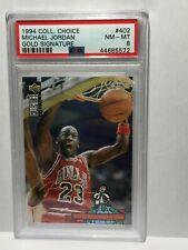 GOLD 1994 UPPER DECK Collector's Choice #402 Michael Jordan Signature PSA 8 BULL