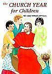 St. Joseph Catholic Picture Books: The Church Year by Jude Winkler -1995 Paperbk