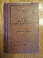 1925 Steam Locomotive Elesco Brand Feed Water Heaters Original Operation Manual