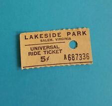 LAKESIDE PARK Amusement 5 cents Universal Ride Ticket SALEM VA (Open 1920-1986)