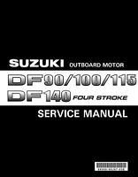 Suzuki Outboard Motor DF 90/100/115/140 Service Manual Years 2002-2009