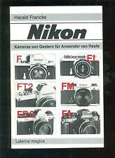 Nikon Kameras von Gestern für Anwender von Heute