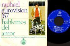 "RAPHAEL eurovision '67  - hablemos del amor (Spain 1967) 7"" PS EX-/VG HH 17-394"