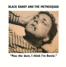 Black Randy The Metr - Pass the Dust I Think I'm Bowie [New Vinyl]