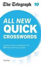 The Telegraph: All New Quick Crosswords 10 (The Telegraph Puzzle Books) by THE T