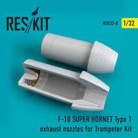 F-18 (E/G) SUPER HORNET Type 1 nozzles for Trumpeter 1/32 ResKit RSU32-0008