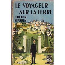 LE VOYAGEUR SUR LA TERRE / Julien GREEN  livre de poche TEXTE INTEGRAL 1958