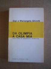 Da Olimpia a casa mia 3000 anni di Cronache Sportive Gigi e M. Ghirotti  [G415]