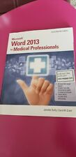 Microsoft® Word® 2013 for Medical Professionals by Jennifer Duffy and Carol M. C
