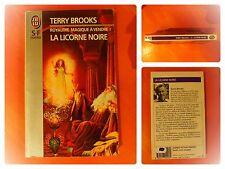 La licorne noire.Royaume magique à vendre.Tery Brooks-SF fantasy J'Ai Lu N° 4096