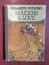 Maidens & Love Salumith Wülfing 1980 Art Poetry Small HC DJ Book VOC Amsterdam