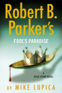 Robert B. Parker's Fool's Paradise, Hardcover by Lupica, Mike, Brand New, Fre...