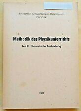 **Methodik des Physikunterrichts**   Teil 2   >>DDR-Lehrmaterial Diplomlehrer<<
