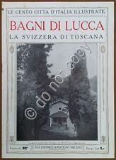 Le cento città d'Italia illustrate - n° 92 - Bagni di Lucca - Svizzera toscana