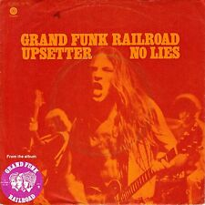 "7"" Grand Funk Railroad – Upsetter // Germany 1972"