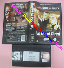 VHS film NO GOOD DEED INGANNI SVELATI 2002 Samuel L.Jackson Jovovich(F99) no dvd