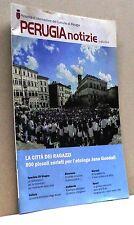 PERUGIA NOTIZIE . Periodici d'inform. del Comune di Perugia [Luglio 2013]