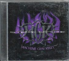 "MACHINE GUN KELLY - ""STRYCHNINE""    (NEW & RARE SELF RELEASED ST. LOUIS METAL!!)"