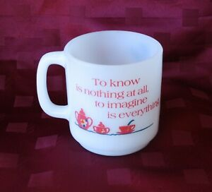 Glasbake USA Milk Glass Mug *To know is nothing at all, to imagine is everything