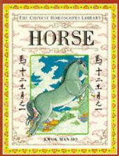 Good, The Chinese Horoscopes Library: Horse, Kwok, Man-Ho, Man-Ho, Kwok, Book