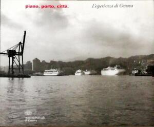 PIANO, PORTO, CITTÀ - SKIRA 1999