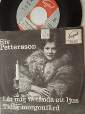 SIV PETTERSSON Lat Mig Fa Tanda Ett SWEDEN 45 CUPOL 1972