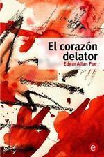 Biblioteca Edgar Allan Poe: El Corazón Delator by Edgar Allan Poe (2014,...
