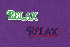 RELAX with background word die cuts scrapbook cards