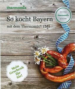 Kochbuch Vorwerk THERMOMIX SO KOCHT BAYERN  Buch Rezepte bayrisch TM5 TM6 sk24