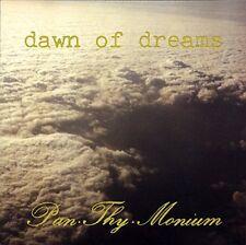 PAN.THY.MONIUM - DAWN OF DREAMS   CD NEW+