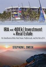 IRA and 401(k) Investment in Real Estate: For Syndicators, Other Real Estate Pro