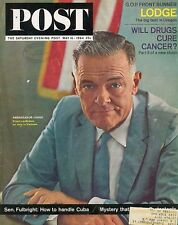 Saturday Evening Post May 16 1964 Cabot Lodge California Uni Chemotherapy Tests