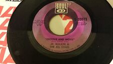 JR. WALKER & THE ALL STARS Groove And Move / Do You See My Love SOUL 35073 45