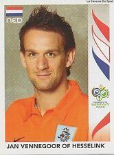 N°243 VENNEGOOR OF HESSELINK # NETHERLANDS STICKER WORLD CUP GERMANY 2006 PANINI