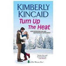 Turn Up the Heat (A Pine Mountain Novel)