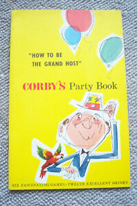 CORBY'S PARTY BOOK be the Grand Host 6 fascinating games 12 excellent drinks
