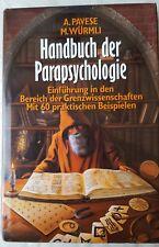 Handbuch der Parapsychologie - A. Pavese, M. Würmli - gebundene Ausgabe