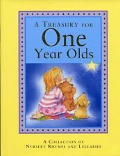 A Treasury for One Year Olds by Michelle White
