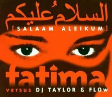 Fatima versus DJ Taylor & Flow Salaam aleikum  [Maxi-CD]