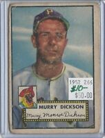 MURRAY DICKSON PITTSBURGH PIRATES 1952 TOPPS #266 RED BACK  BV $50