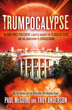 TRUMPOCALYPSE: End-Times President... Paperback by Paul McGuire & Troy Anderson