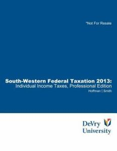 South-Western Federal Taxation : Individual Income Taxes 2013