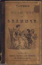 First Lessons In Language; Or, Elements Of English Grammar, David B. Tower 1853