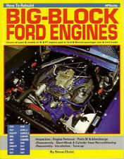 How To Rebuild Your Big-Block Ford 352 360 390 427 428