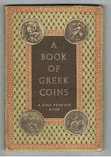 A Book Of Greek Coins - King Penguin No 63 - Hardcover 1952