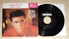 """Ricky Nelson - I Wanna Be Loved / Mighty Good 7"""" Vinyl 45 Picture Sleeve"""